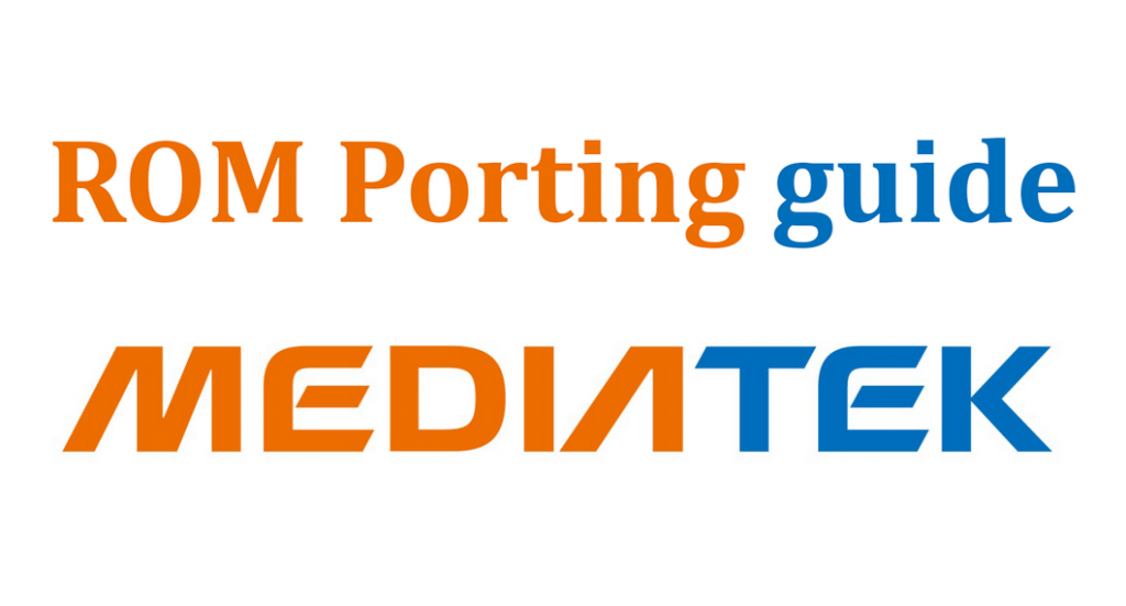 Tutorial Cara Porting ROM Android Mediatek