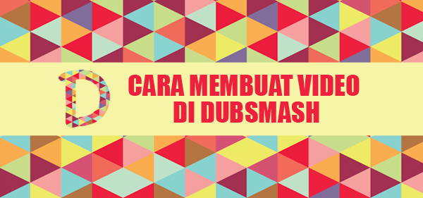 Cara Membuat Video Dubsmash di Android