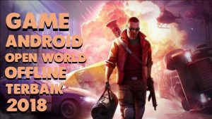Game Android Open World Offline Terbaik 2018